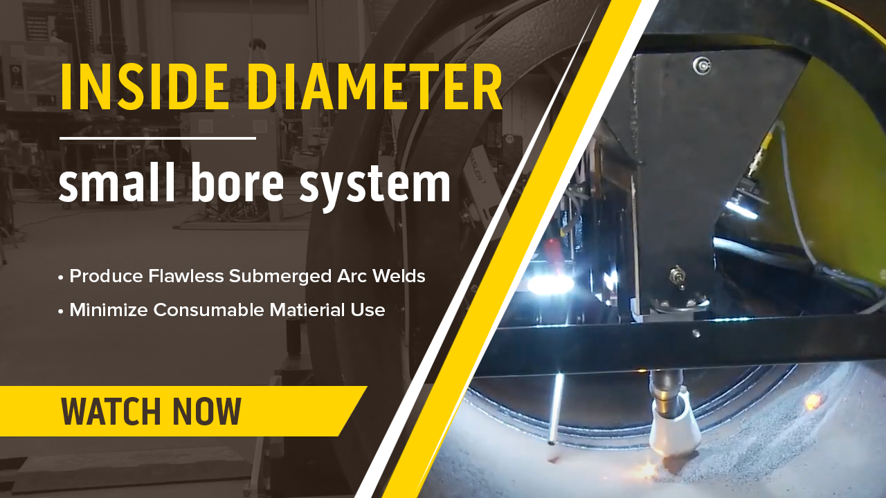 Inside Diameter, Small Bore Submerged Arc Welding System